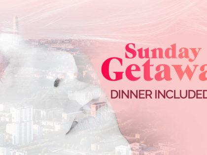 Sunday Getaways